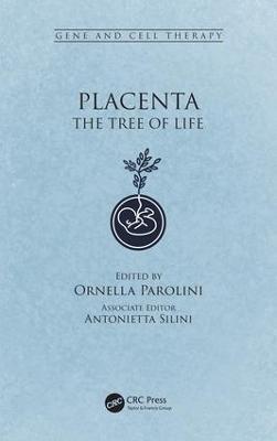 Placenta by Ornella Parolini
