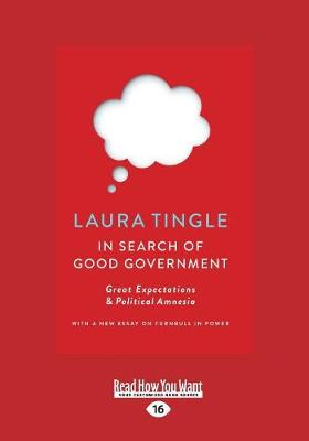 In Search of Good Government by Laura Tingle