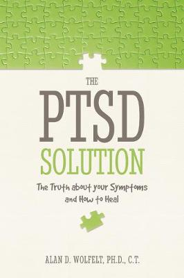 PTSD Solution by Wolfelt Alan D
