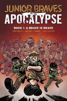 Junior Braves of the Apocalypse Vol. 1 book