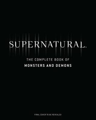 Supernatural: The Men Of Letters Bestiar by Tim Waggoner