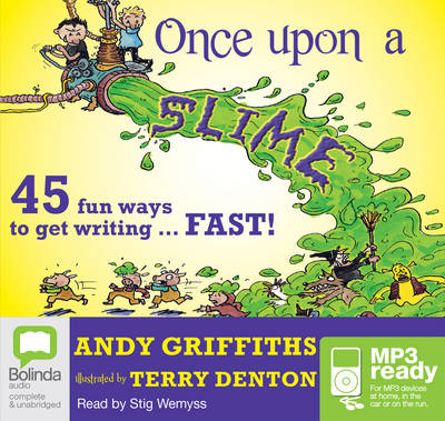 Once Upon A Slime by Terry Denton