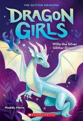 Willa the Silver Glitter Dragon #2 book