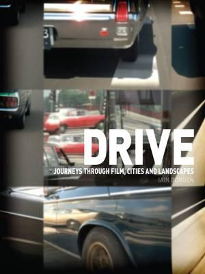 Drive by Iain Borden