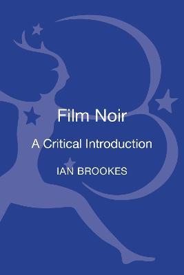 Film Noir by Dr Ian Brookes