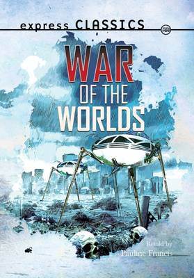 War of the Worlds by Pauline Francis