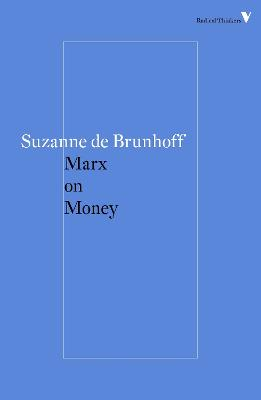 Marx on Money by Suzanne De Brunhoff