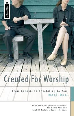 Created for Worship by Noel Due