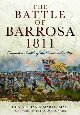 The Battle of Barrosa, 1811 by John Grehan