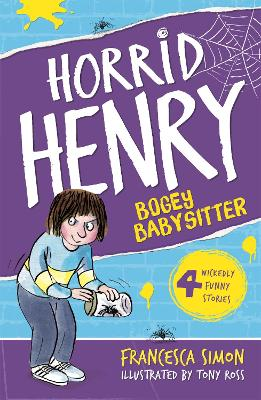 Horrid Henry and the Bogey Babysitter book