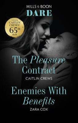 The Pleasure Contract/Enemies with Benefits book