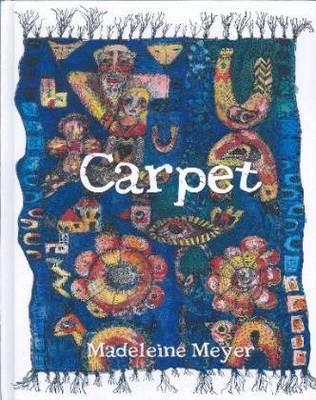Carpet by Madeleine Meyer