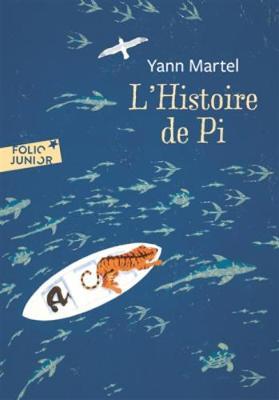 L'histoire de Pi by Yann Martel