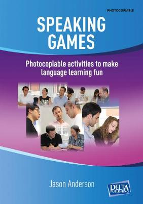 Speaking Games by Jason  Anderson