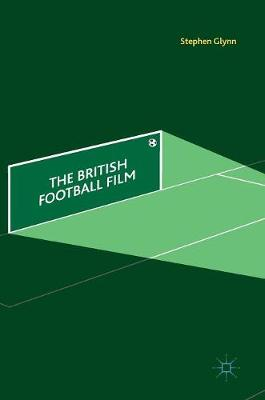 British Football Film by Stephen Glynn