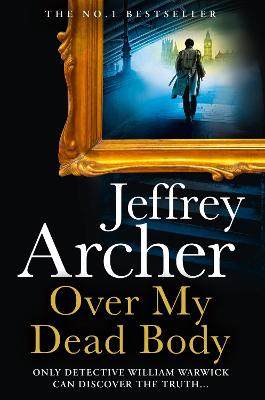 Over My Dead Body (William Warwick Novels) book