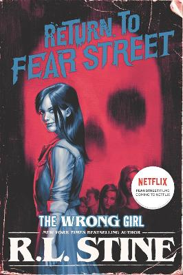 The Wrong Girl by R. L. Stine