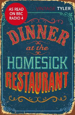 Dinner At The Homesick Restaurant by Anne Tyler