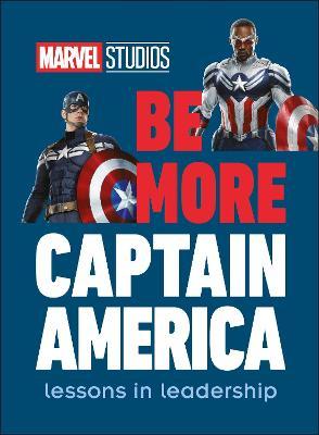 Marvel Studios Be More Captain America book