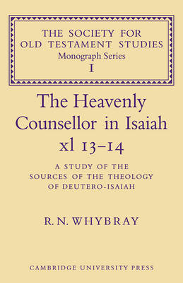 Heavenly Counsellor in Isaiah xl 13-14 by R. N. Whybray
