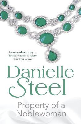 Property of a Noblewoman by Danielle Steel
