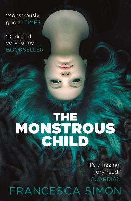 The Monstrous Child by Francesca Simon