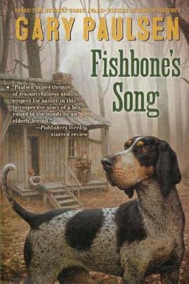 Fishbone's Song by Gary Paulsen