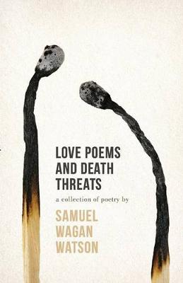 Love Poems And Death Threats book