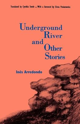 Underground River and Other Stories by Elena Poniatowska