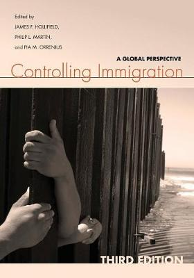 Controlling Immigration by James F. Hollifield