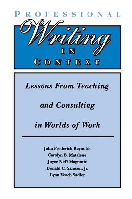 Professional Writing in Context by Joyce Magnotto Neff
