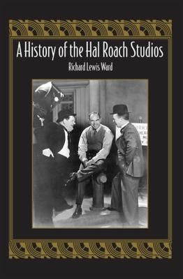 History of the Hal Roach Studios book