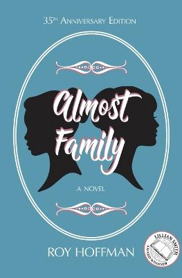 Almost Family by Roy Hoffman