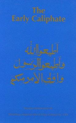Early Caliphate by Maulana Muhammad Ali