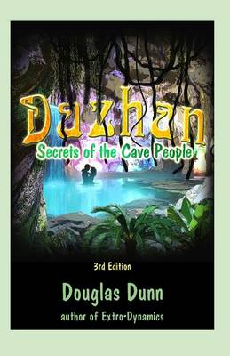 Dazhan - Secrets of the Cave People - 3rd Edition by Douglas Dunn