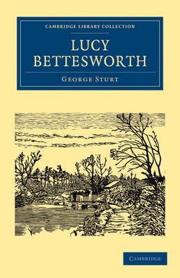 Lucy Bettesworth by George Sturt