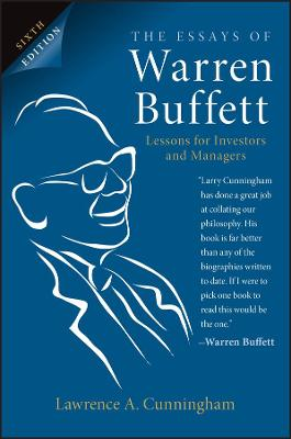 The Essays of Warren Buffett: Lessons for Investors and Managers book