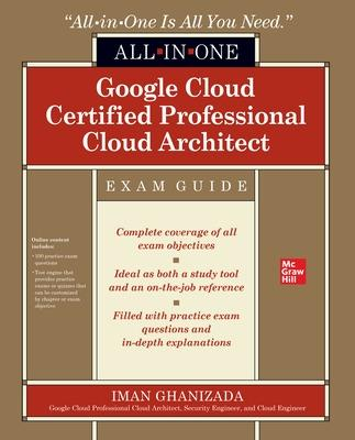 Google Cloud Certified Professional Cloud Architect All-in-One Exam Guide book