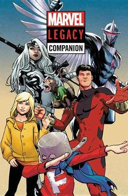 Marvel Legacy Companion by Magdelene Visaggio