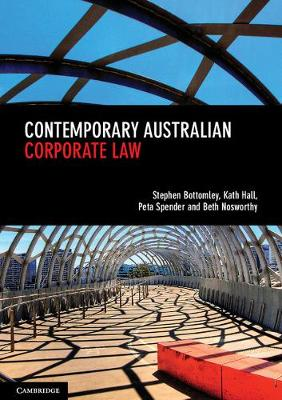 Contemporary Australian Corporate Law by Stephen Bottomley