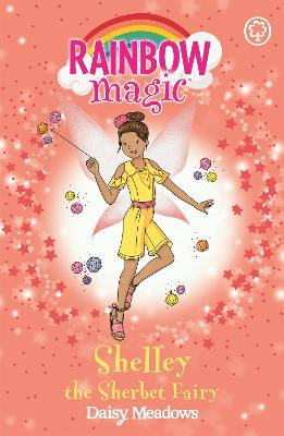Rainbow Magic: Shelley the Sherbet Fairy by Daisy Meadows