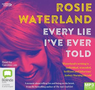 Every Lie I've Ever Told by Rosie Waterland