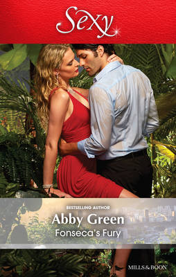 FONSECA'S FURY by Abby Green