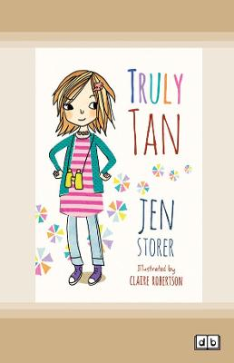Truly Tan: #1 by Jen Storer