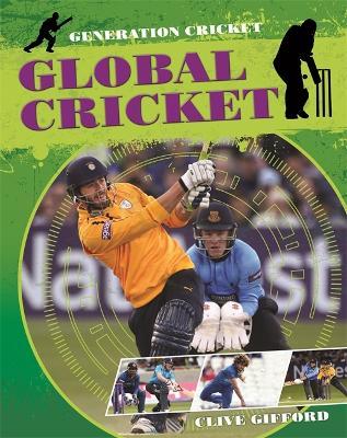 Generation Cricket: Global Cricket book
