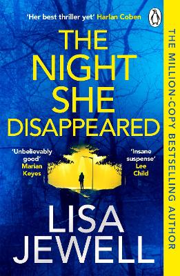 The Night She Disappeared: the No. 1 bestseller from the author of The Family Upstairs by Lisa Jewell