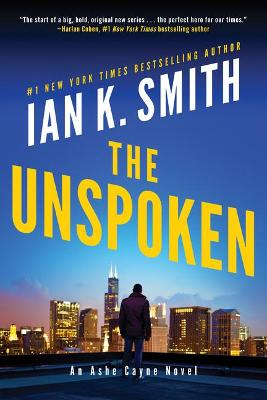 The Unspoken: An Ashe Cayne Novel by Ian K. Smith
