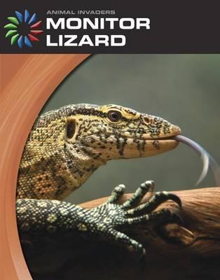 Monitor Lizard by Barbara Somervill