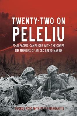 Twenty-Two on Peleliu by George Peto
