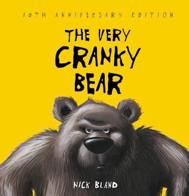 The Very Cranky Bear 10th Anniversary Edition by Bland,Nick